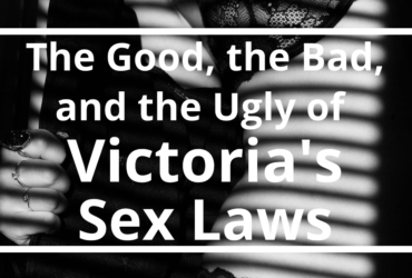The good the Bad and the Ugly of regulating Victoria's Sex Industry